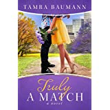Truly A Match (Rocky Mountain Matchmaker Book 4)