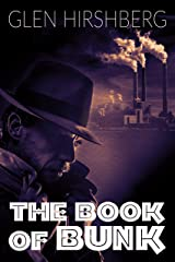 The Book of Bunk: A Fairy Tale of the Federal Writers' Project Kindle Edition