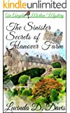 The Sinister Secrets of Hanover Farm (An Angela Morton Campground Mystery Book 2)