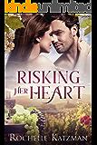 Risking Her Heart: A Contemporary Romance Novel