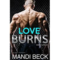 Love Burns (Caged Love Vol. 2)