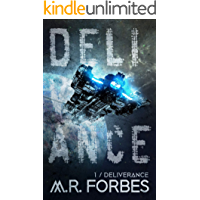Deliverance (Forgotten Colony Book 1)