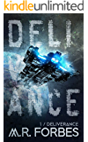 Deliverance (Forgotten Colony Book 1)