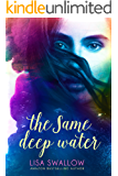 The Same Deep Water