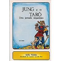 Jung e o Tarô: Jung e o Tarô
