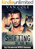 The Shifting Of The Wolf: Gay Paranormal MPREG Romance
