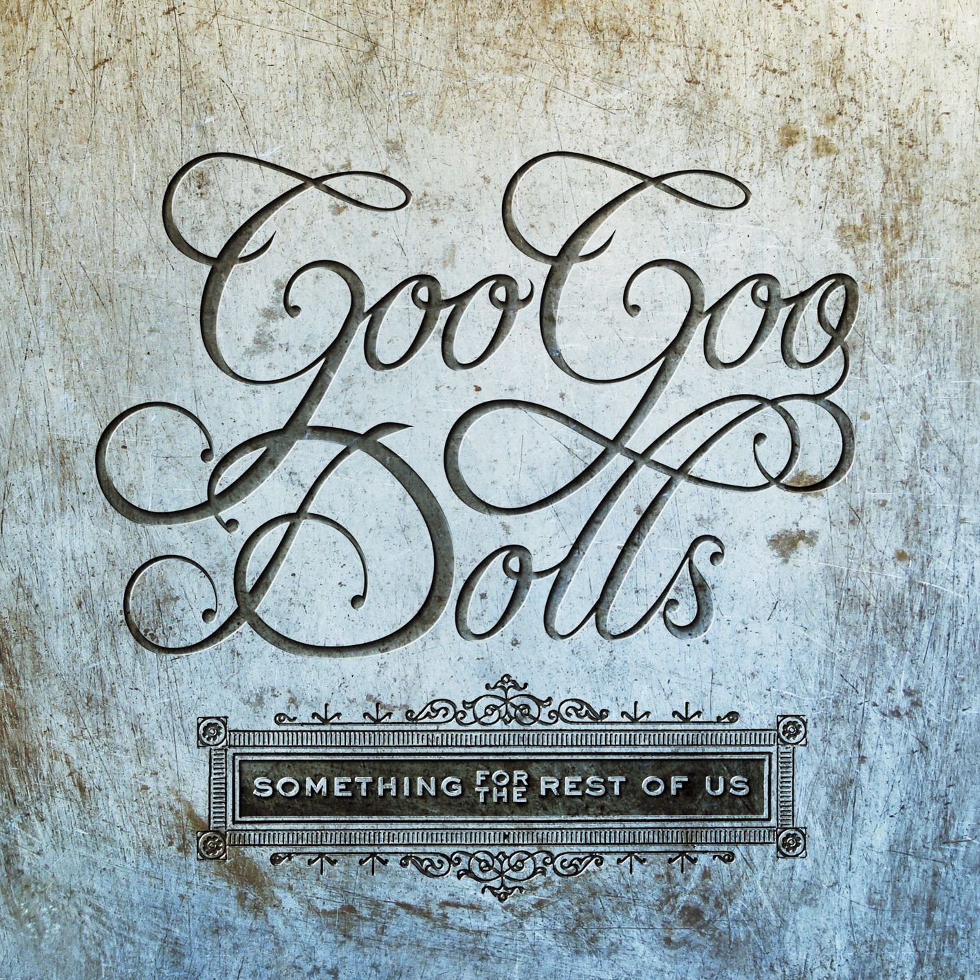 The Goo Goo Dolls - Something For The Rest Of Us - Amazon.com Music