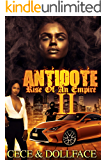 Antidote II: The Rise of an Empire