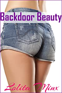 Backdoor Beauty: An explicit first time in public story (eXplicitTales: Group Fun Book 3)