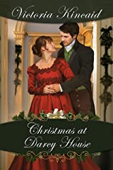 Christmas at Darcy House: A Pride and Prejudice Variation Kindle Edition