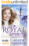 The Royals of Monterra: Royal Spirits (Kindle Worlds Novella)