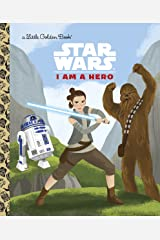 I Am a Hero (Star Wars) (Little Golden Book) Kindle Edition