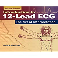 Introduction to 12-Lead ECG: The Art of Interpretation