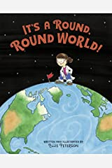 It's a Round, Round World! Kindle Edition