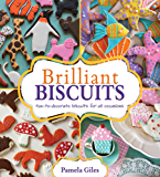 Brilliant Biscuits: Fun-to-decorate biscuits for all occasions (English Edition)