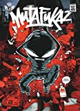 Mutafukaz, Tome 1 : Dark Meat City