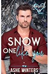 Snow One Like You (Snowed In - Valentine's Inc. Book 9) Kindle Edition