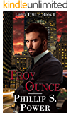 Troy Ounce (Lopez Time Book 1)