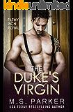 The Duke's Virgin (Filthy Rich Royals)