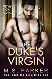 The Duke's Virgin (Filthy Rich Royals) (English Edition)