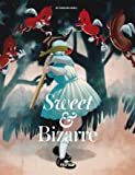Sweet & Bizarre: The Pop Surrealism Movement
