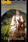 Highland Heartbreak (Scottish Highland Romance)