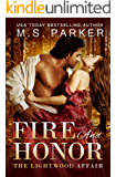 Fire And Honor: The Lightwood Affair