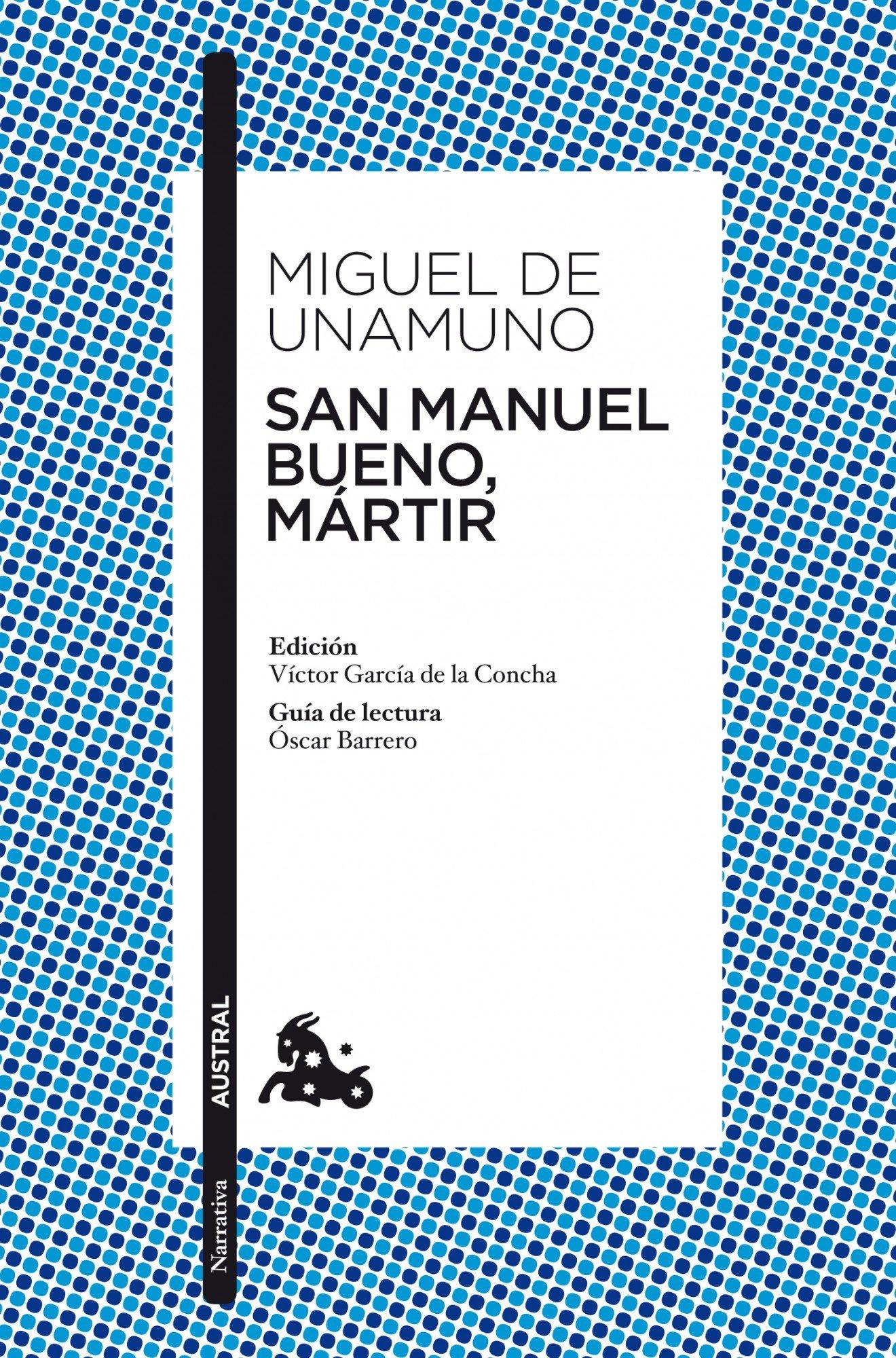 San Manuel Bueno, mártir (Clásica): Amazon.es: Unamuno, Miguel de: Libros