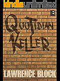 Quotidian Keller