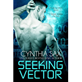 Seeking Vector (Cyborg Sizzle Book 10) (English Edition)