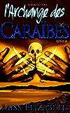 Roman Érotique l'Archange des Caraïbes -tome 4-