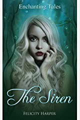 The Siren (Enchanting Tales Series Book 4) Kindle Edition