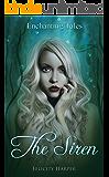 The Siren (Enchanting Tales Series Book 4)
