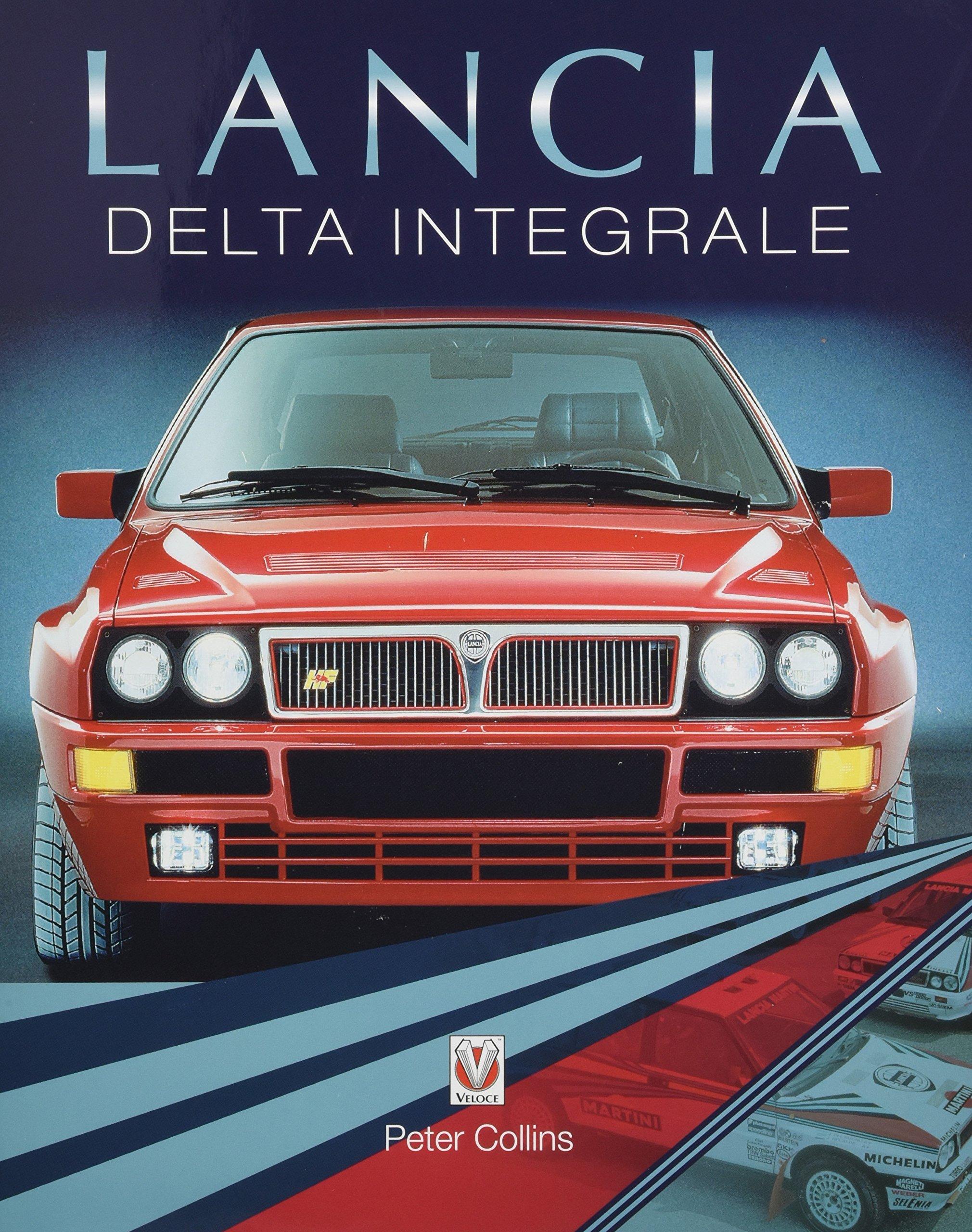 c3fb3f822c3dd3 Lancia Delta Integrale: Amazon.co.uk: Peter Collins: Books