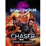 Shadowrun: Chaser: A Shadowrun Novella