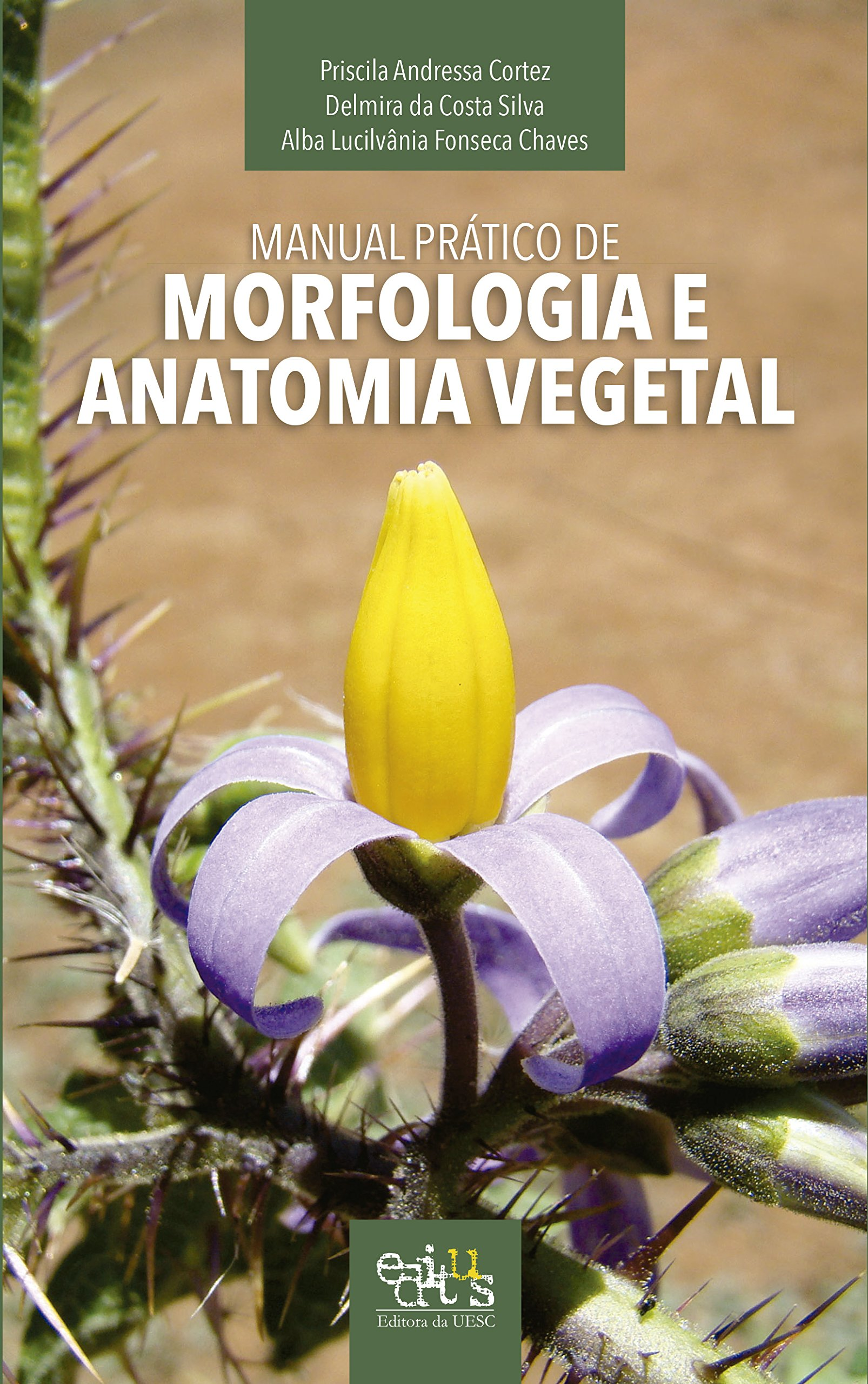 Manual Prático de Morfologia e Anatomia Vegetal: Priscila Andressa ...