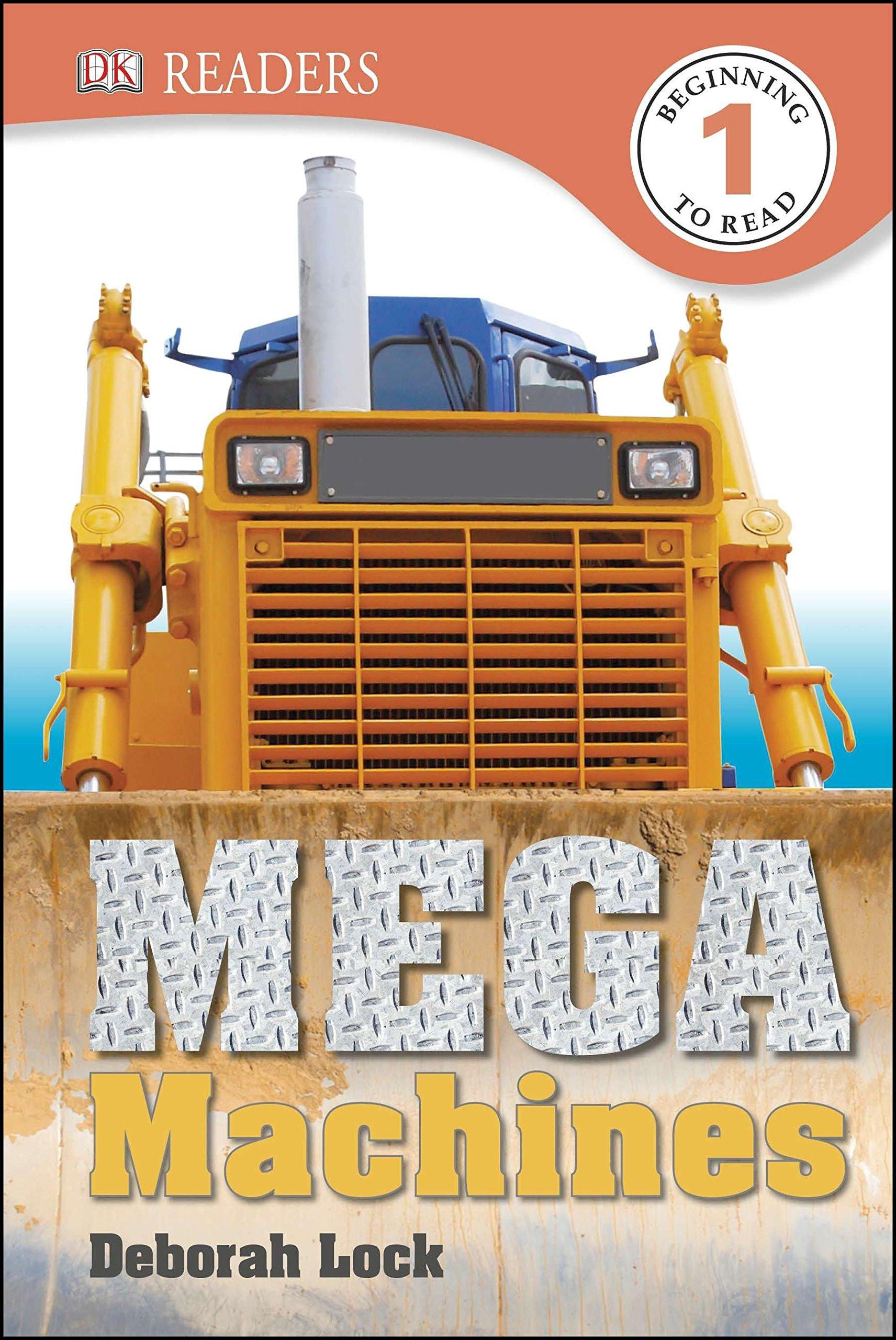 DK Readers L1: Mega Machines by DK CHILDREN