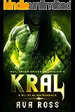 KRAL: A sci-fi alien romance (Mail-Order Brides of Crakair Book 4)