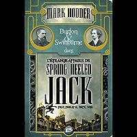 L'Étrange affaire de Spring Heeled Jack: Burton & Swinburne, T1