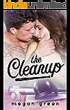 The Cleanup: a Washington Rampage Sports Romance