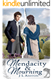 Mendacity and Mourning: A Pride and Prejudice Variation