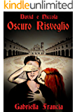 Oscuro Risveglio: David e Niccola (1)