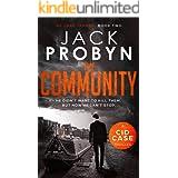 The Community: An unputdownable serial killer crime thriller (DC Jake Tanner Crime Thriller Book 2)