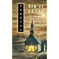 Sur le seuil (French Edition)