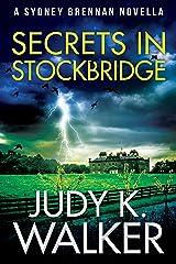 Secrets in Stockbridge: A Sydney Brennan Novella (Sydney Brennan Mysteries Book 2) Kindle Edition