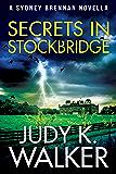 Secrets in Stockbridge: A Sydney Brennan Novella (Sydney Brennan Mysteries Book 2)