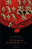 Thomas Cromwell: A Life