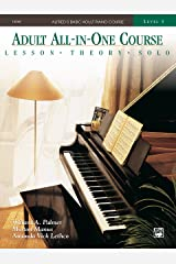 Alfred's Basic Adult All-in-One Course, Book 3: Learn How to Play Piano with Lessons, Theory, and Solos (Alfred's Basic Adult Piano Course) Kindle Edition