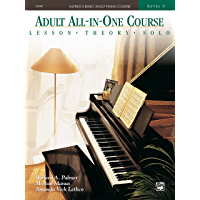 Alfred's Basic Adult All-in-One Course, Book 3: Learn How to Play Piano with Lessons, Theory, and Solos (Alfred's Basic… book cover