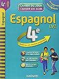 Espagnol 4e LV2 : cahier de révision et d'entraînement